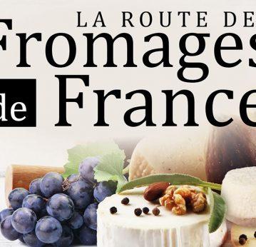 La Route des Fromages <br> de France